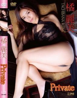 [DVDISO] Reimi Tachibana 橘麗美 Private [LCDV-40567] 2013.2.20