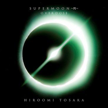 [Single] Hiroomi Tosaka – OVERDOSE (2019.11.20/MP3/RAR)